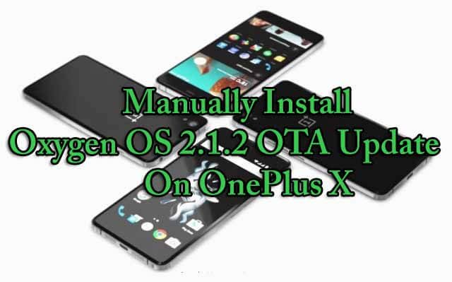 Flash Oxygen OS 2.1.2 OTA Update On OnePlus X