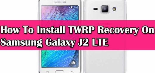How To Install TWRP Recovery On Samsung Galaxy J2 LTE