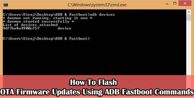 Flash OTA Firmware Updates Using ADB Fastboot Commands