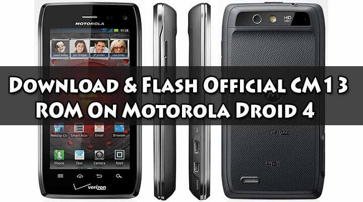 Download Official CM13 ROM On Motorola Droid 4