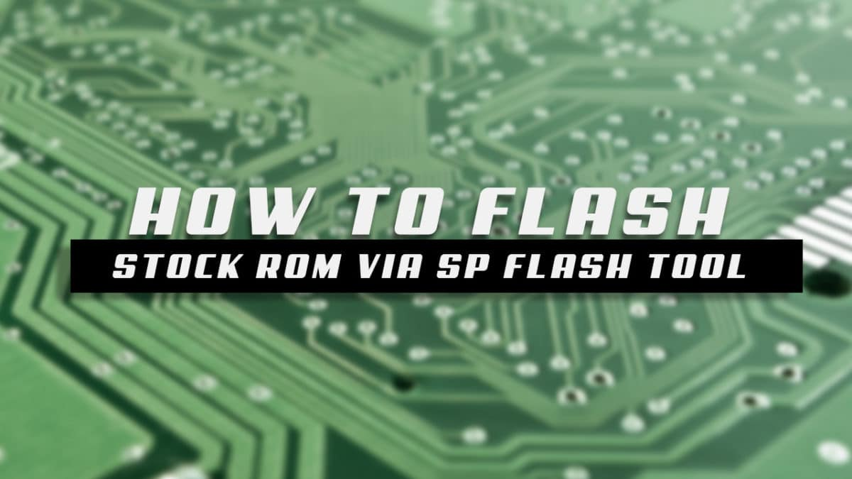 How to Install MediaTek Stock ROMs With SP Flash Tool (2019)