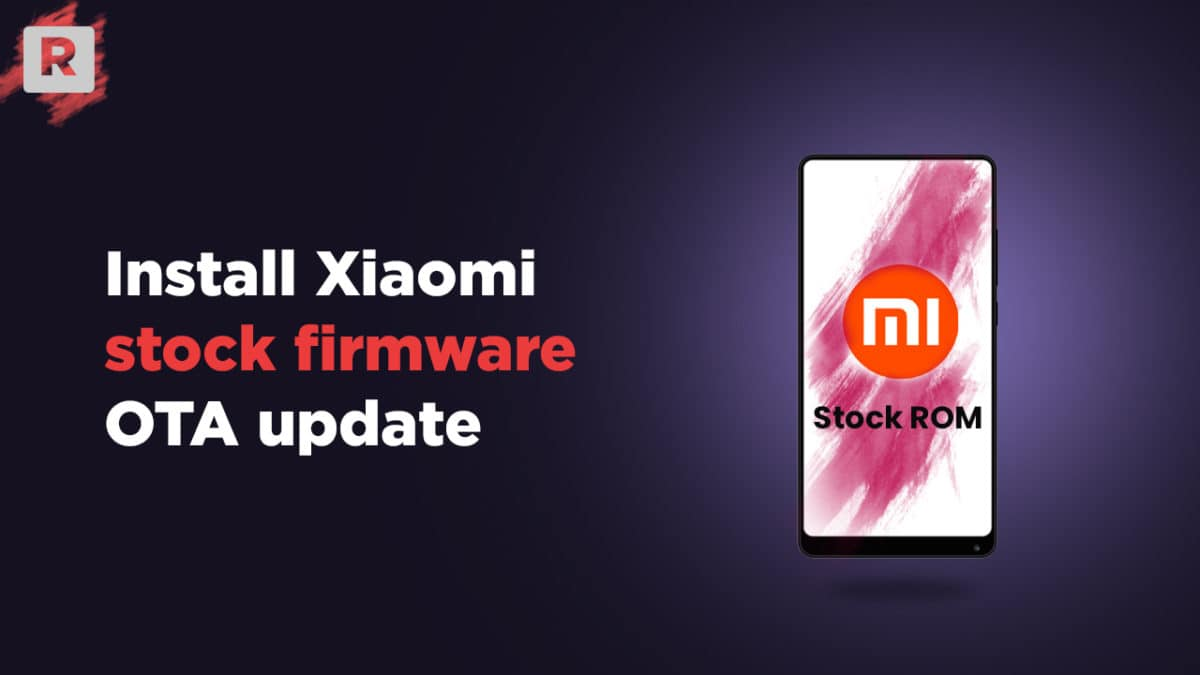 How To Install Official Firmware OTA Updates On Xiaomi Devices (2019)