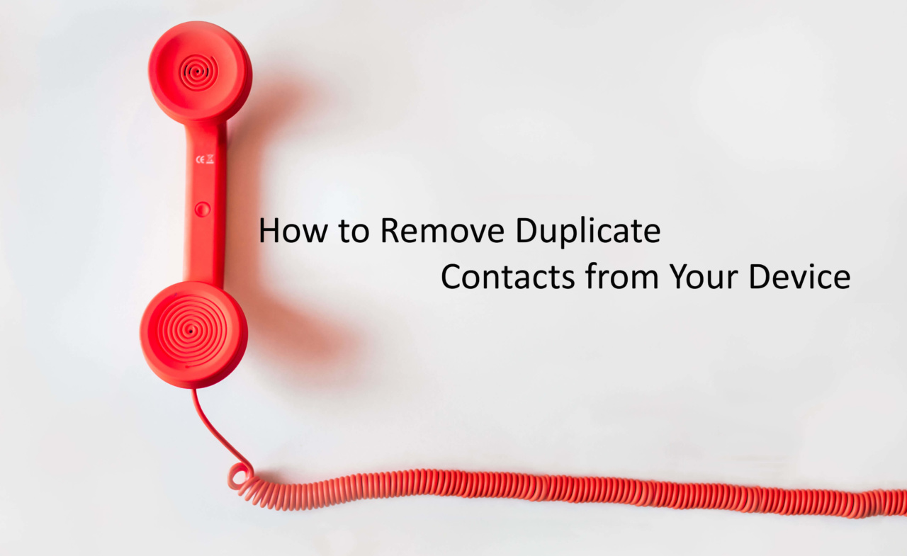 Remove Duplicate Contacts from Android
