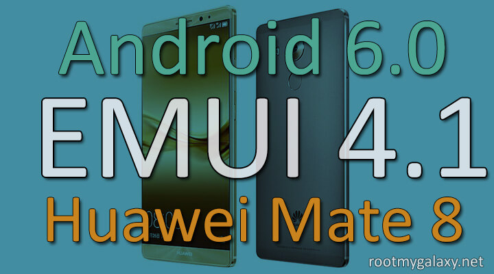 Download Marshmallow Firmware B320 Huawei Mate 8