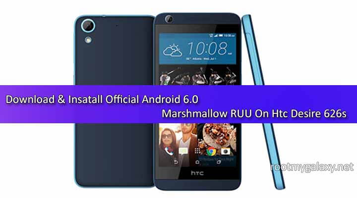 Download Official Android 6.0 Marshmallow RUU On Htc Desire 626s