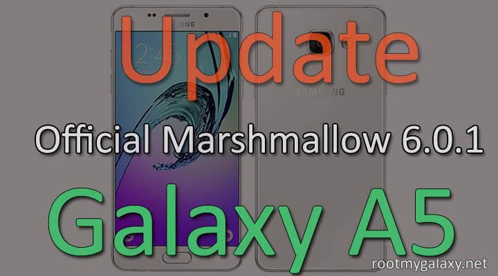 Marshmallow 6.0.1 On Samsung Galaxy A5