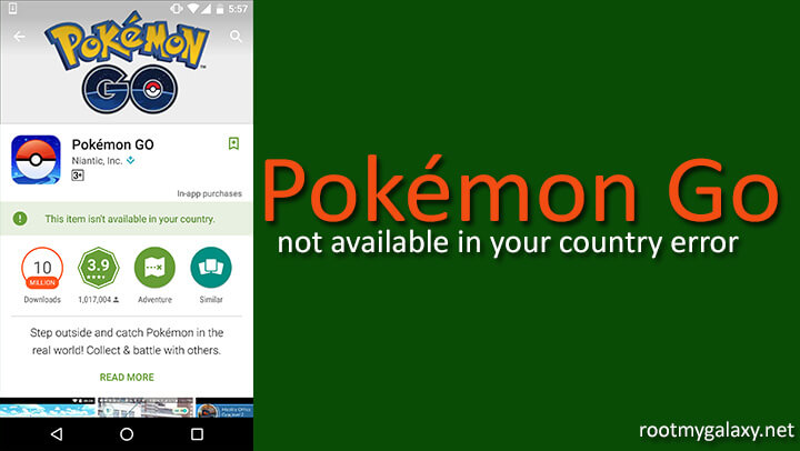 Fix Pokemon Go not available in your country issue