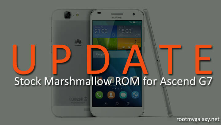 Update Ascend G7 to Official Marshmallow