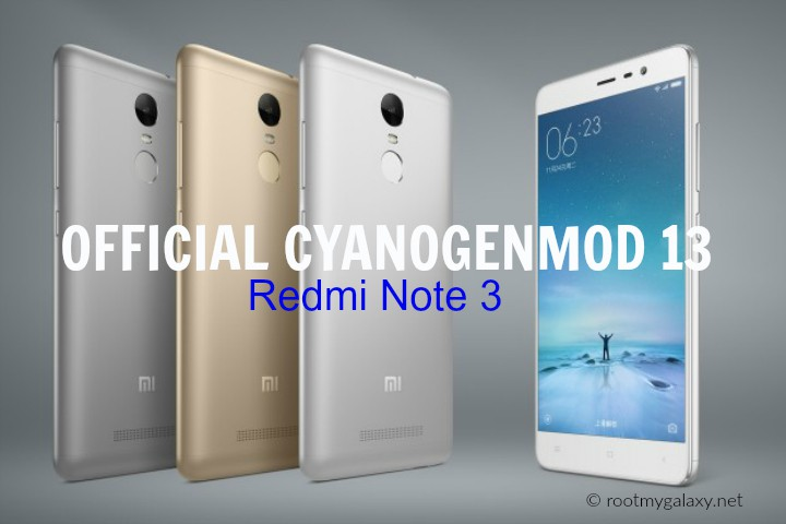 Download & Install Official CM13 Marshmallow ROM On Xiaomi Redmi Note 3