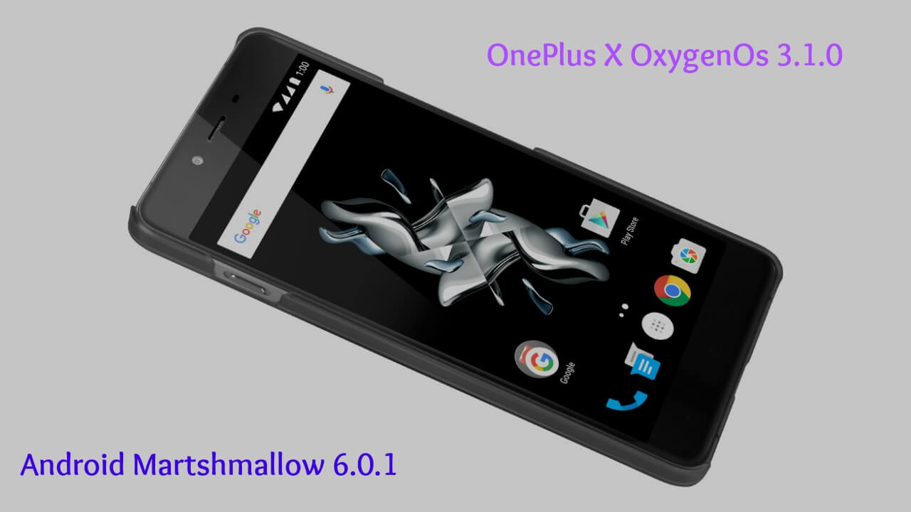 Flash OxygenOS 3.1.0 On OnePlus X
