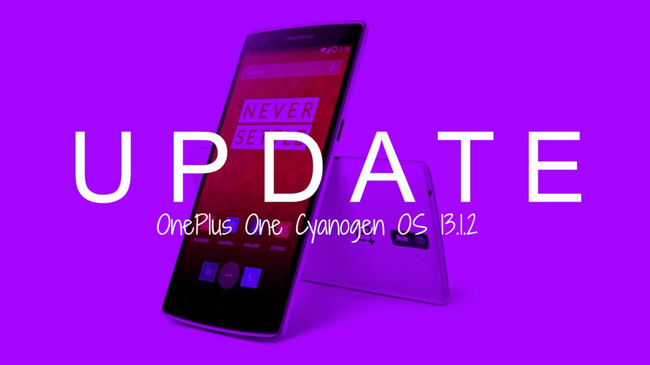 How To Install OnePlus One Cyanogen OS 13 1 2 (ZNH2KAS3P0)