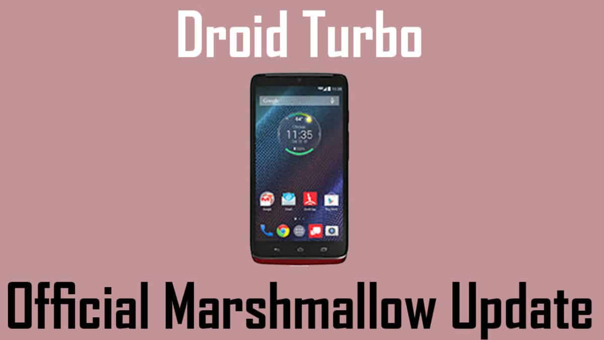 Manually Update Motorola Droid Turbo To Android Marshmallow