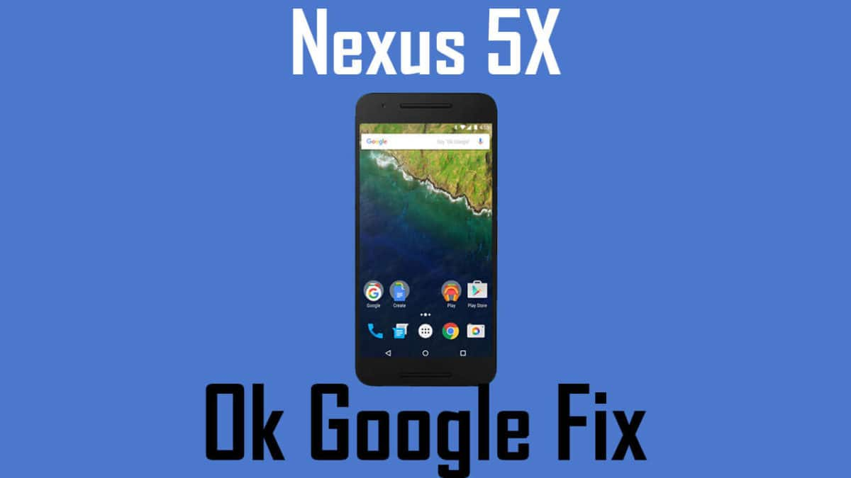 Fix 'Ok Google' Hot Word Not Working On Android 7.1.1