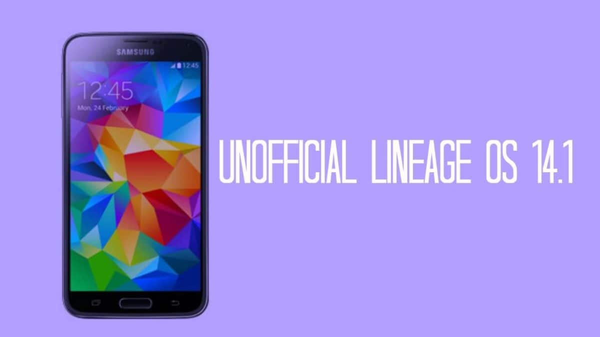 Unofficial Lineage Os 14.1 On Samsung Galaxy S5