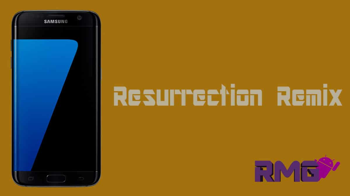 How To Install Resurrection Remix on Galaxy S7 Edge (Nougat 7 1 1)
