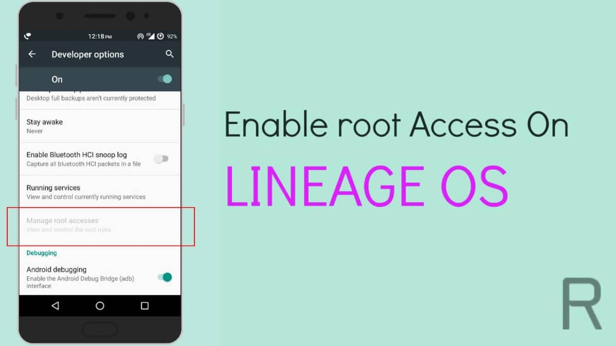 How to Enable root access on Lineage Os
