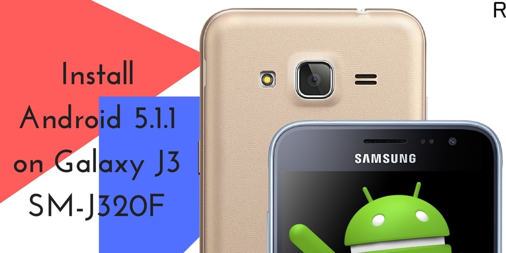 J320FXXU0APL3 Android 5.1.1 on Galaxy J3 SM-J320F