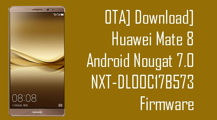 Huawei Mate 8 Android Nougat 7.0 NXT-DL00C17B573