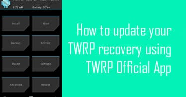 How to Install or Update your TWRP recovery using TWRP Official App