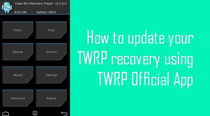 How to Install or Update TWRP Recovery Using TWRP Official App