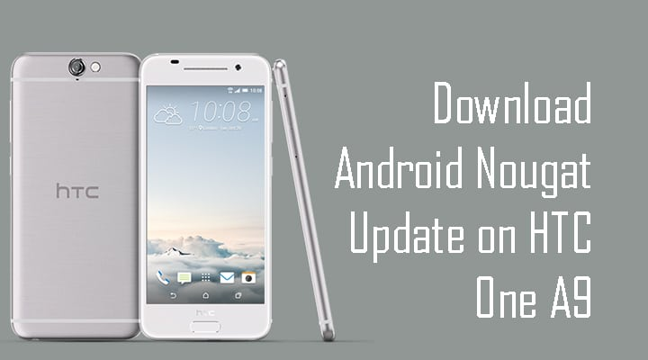 HTC One A9 Android Nougat 7.0 OTA 2.18.617.1