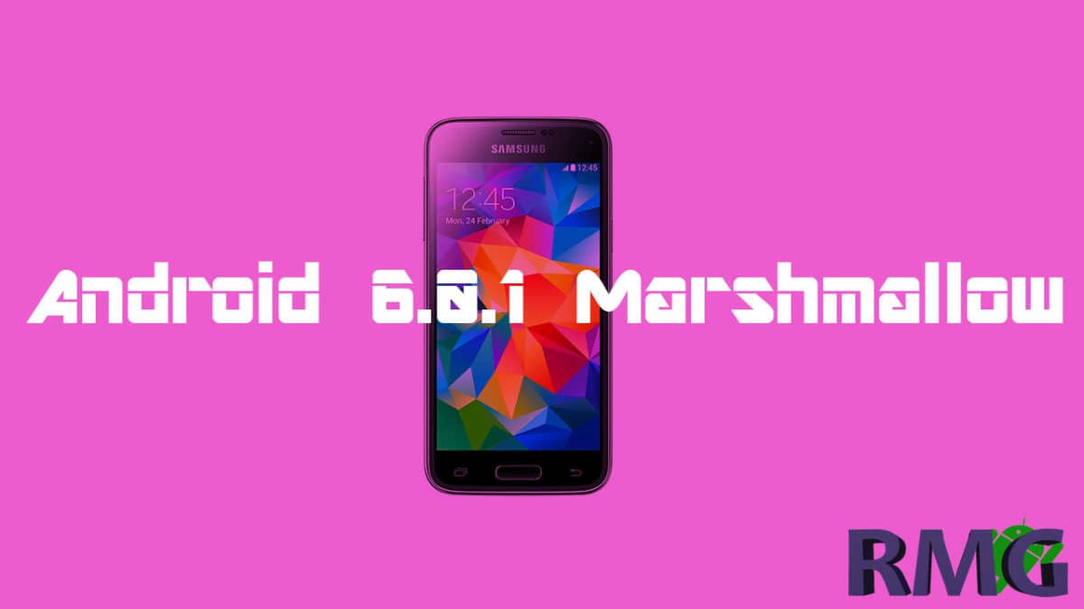 Update Galaxy S5 Mini SM-G800H To Android 6.0.1 Marshmallow