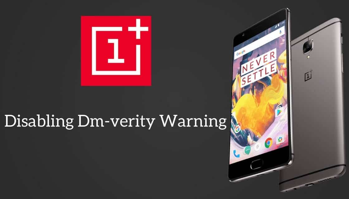 How To Disable Dm-Verity Warning On OnePlus 3 and 3T