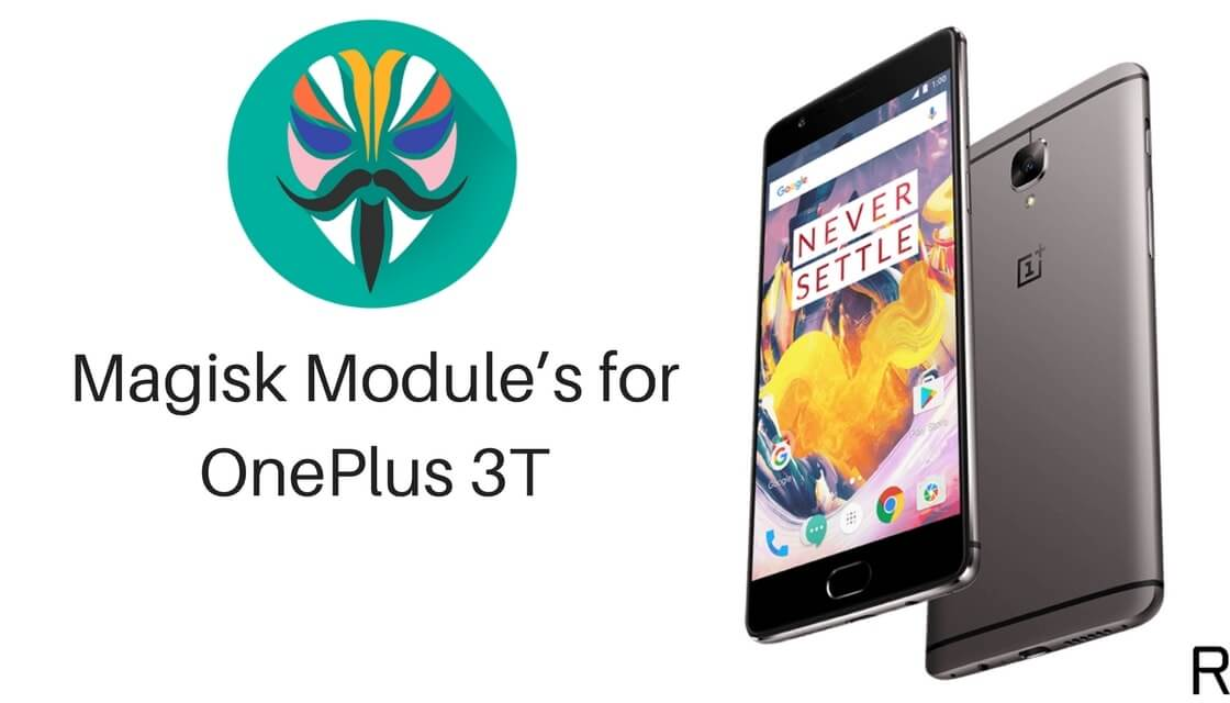 Download and Install Magisk Module's on OnePlus 3T