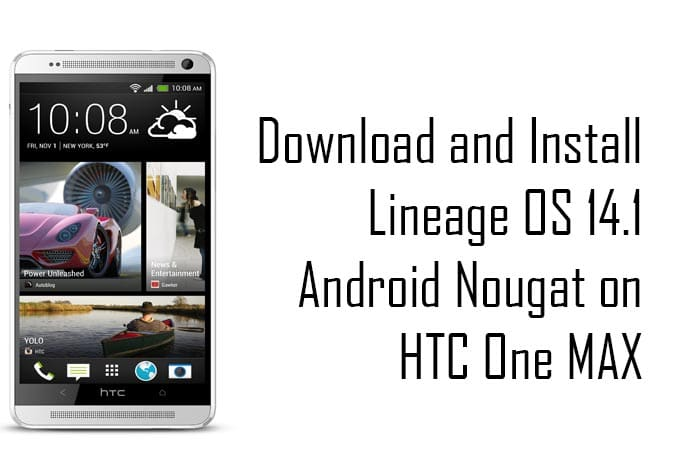 Lineage Os 14.1 On HTC One Max