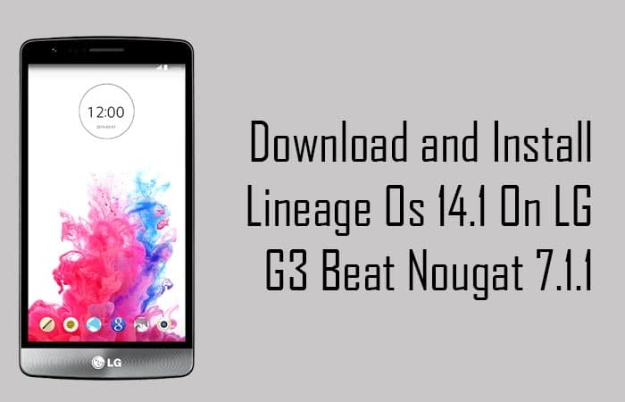 LINEAGE OS 14.1 ON LG G3 Beat