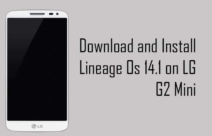 Lineage Os 14.1 on LG G2 Mini