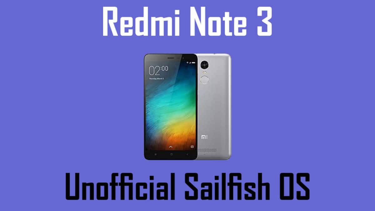 Download Unofficial Sailfish OS For Xiaomi Redmi Note 3