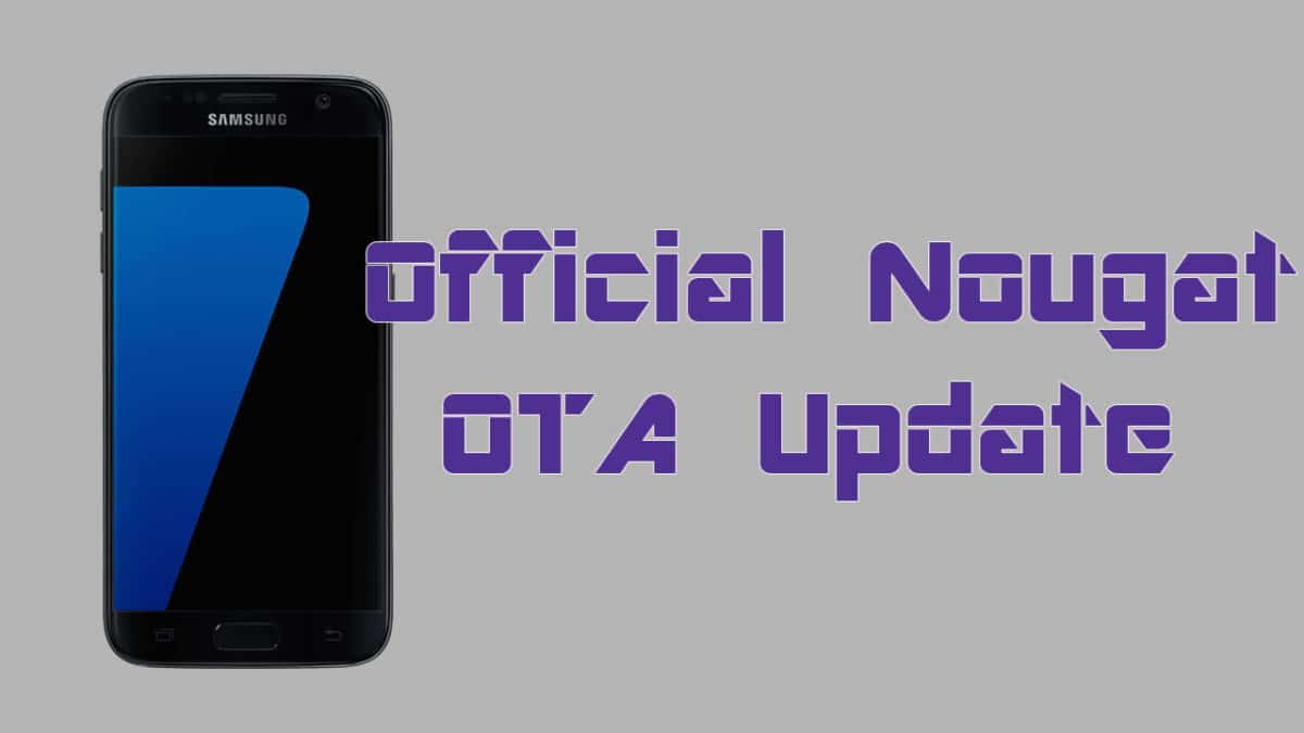 Download and Install Verizon Galaxy S7/S7 Edge Nougat (G930V/G935V)