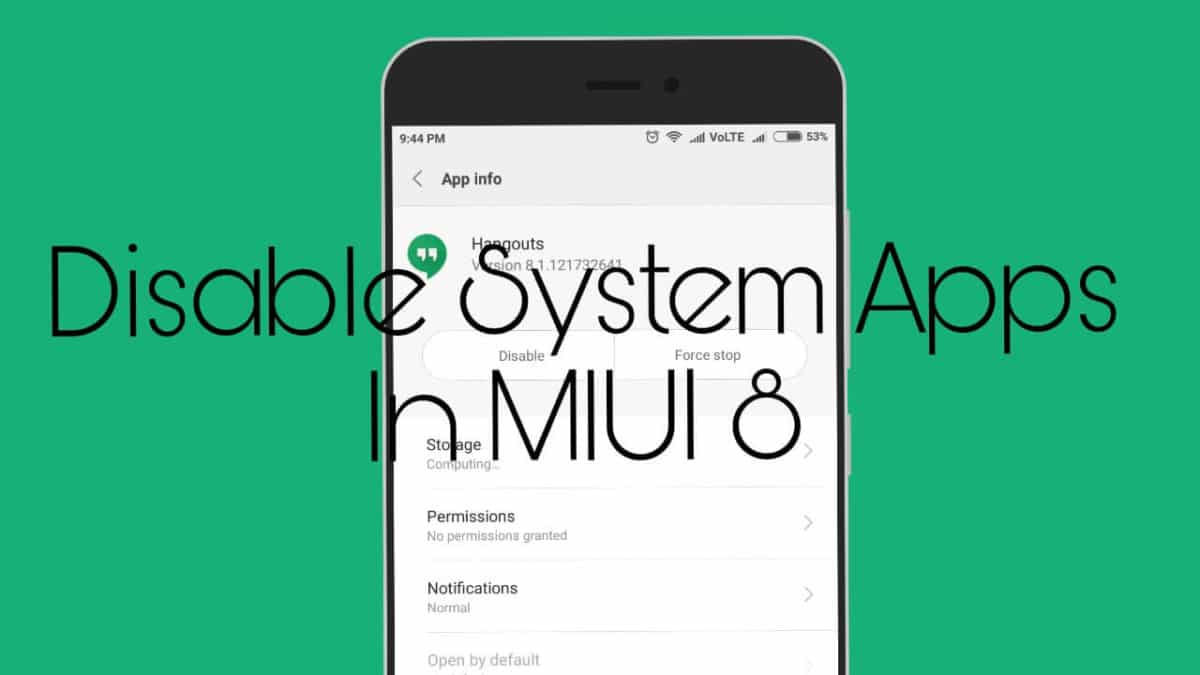 How To Disable System Apps In MIUI8 Without Root