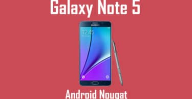 How to Manually Update Galaxy Note 5 to Android 7.0 Nougat