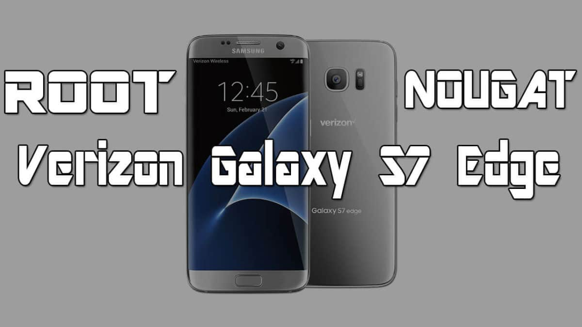 root Verizon Galaxy S7 Edge