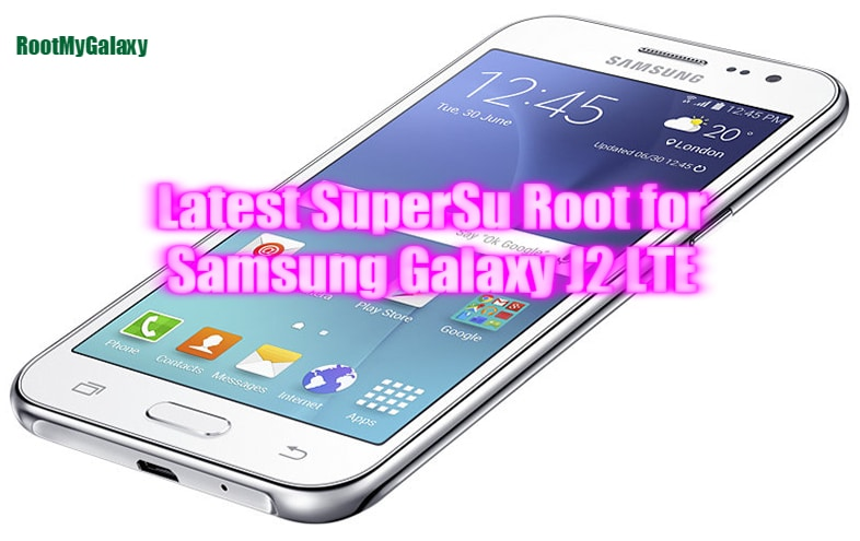 Download] latest SuperSu root For Galaxy J2 LTE