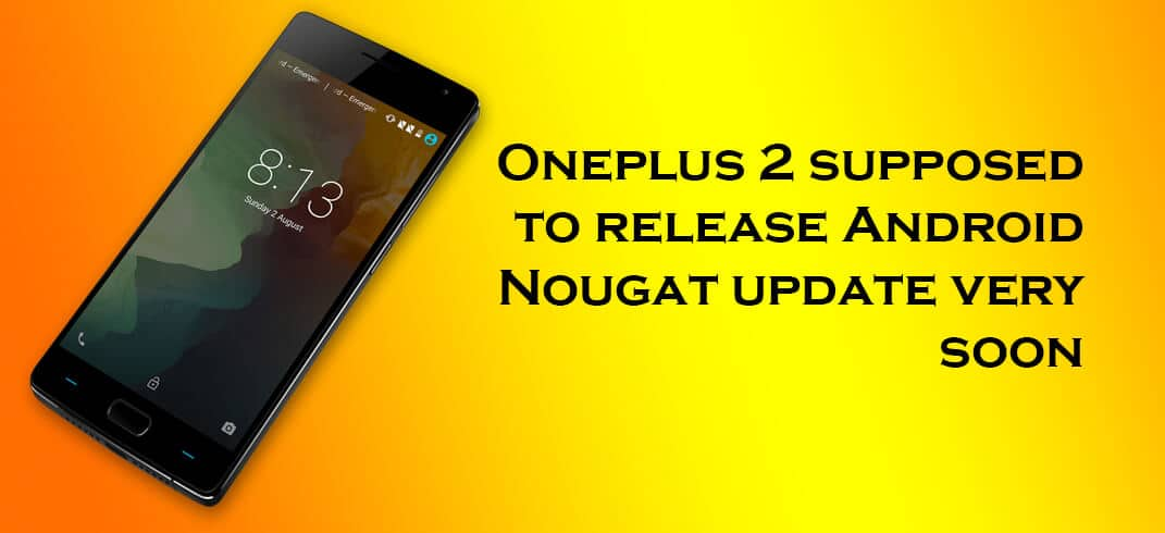 Android Nougat for OnePlus 2