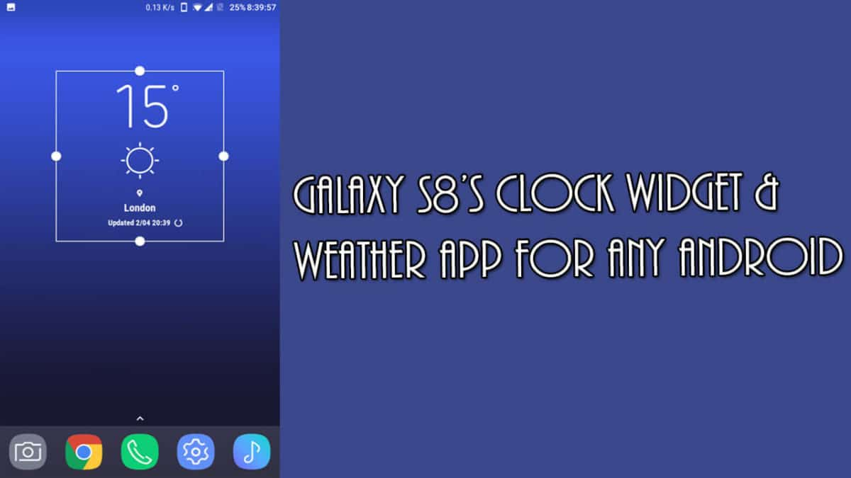 Galaxy S8's Clock Widget & Weather App for any Android