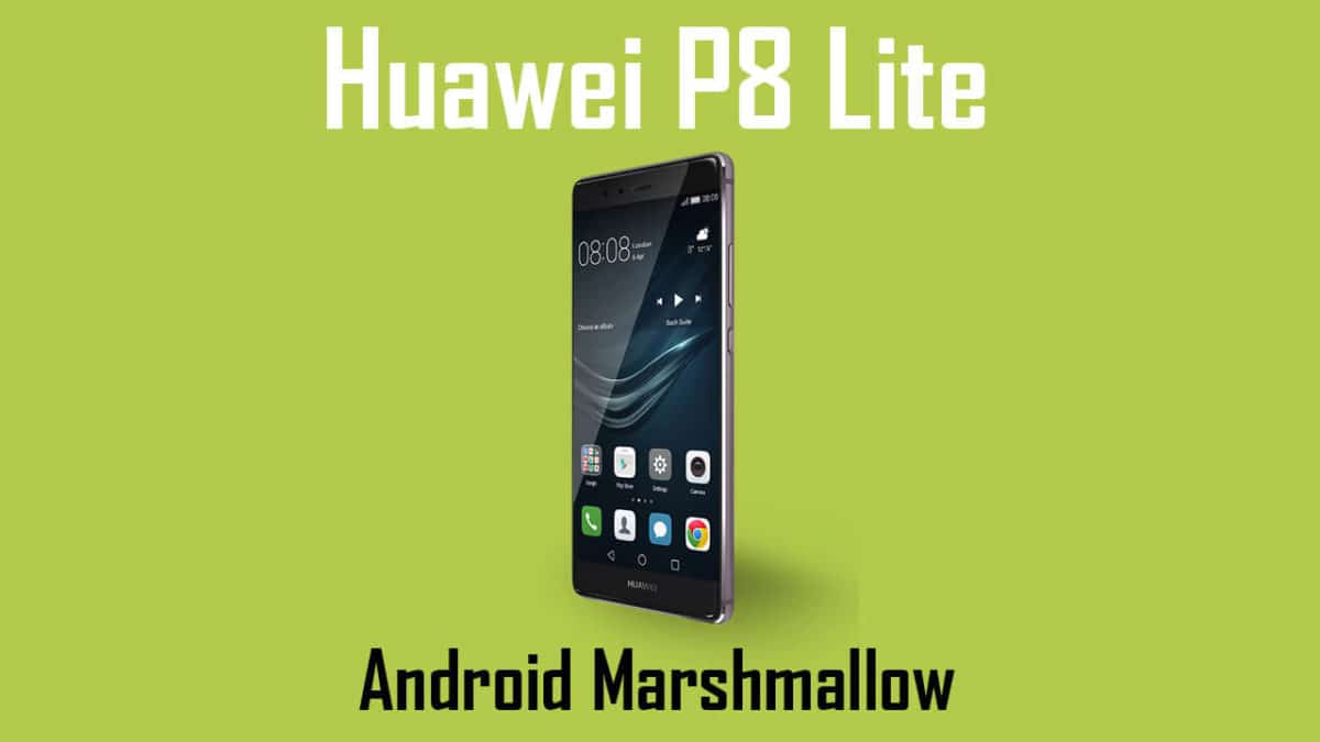 Download Huawei P8 Lite B571 Marshmallow Firmware