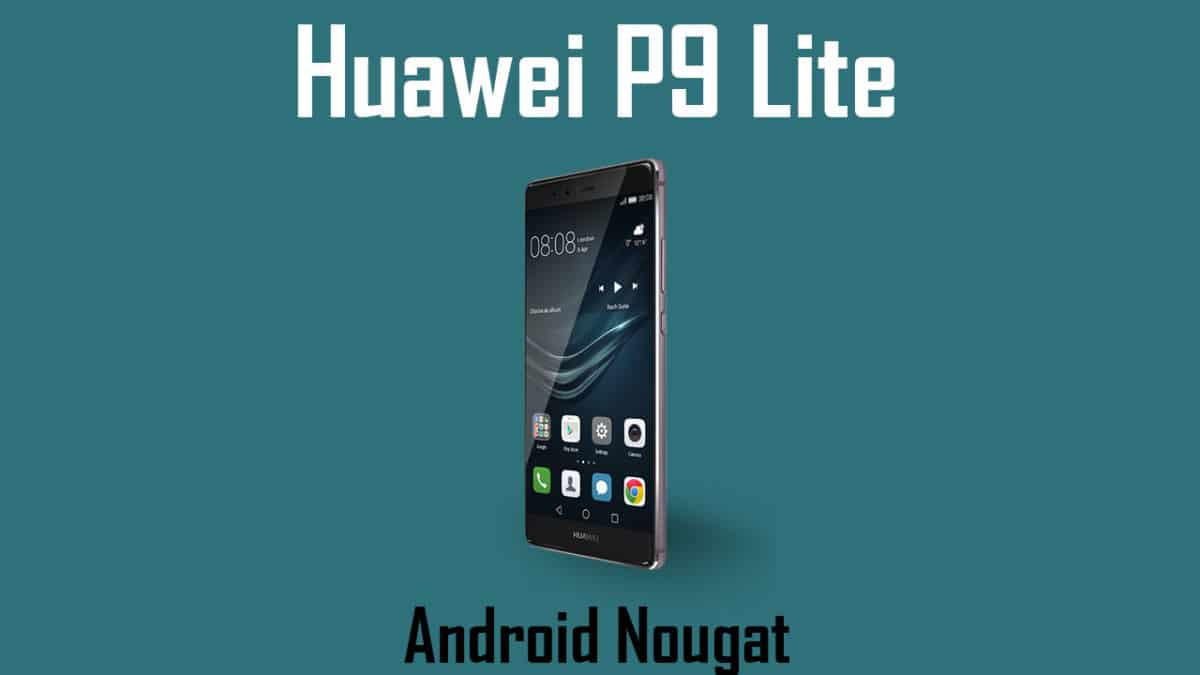 Download and Install B381 update on Huawei P9 Lite