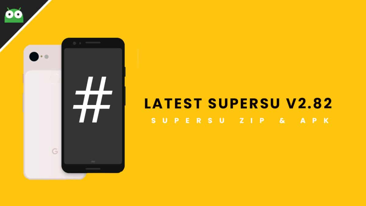 [Official] Download Latest SuperSu v2.82 (SuperSu Zip and APK)