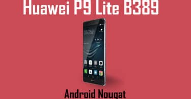 Download and Install Huawei P9 Lite B389 Nougat Update [Asia]