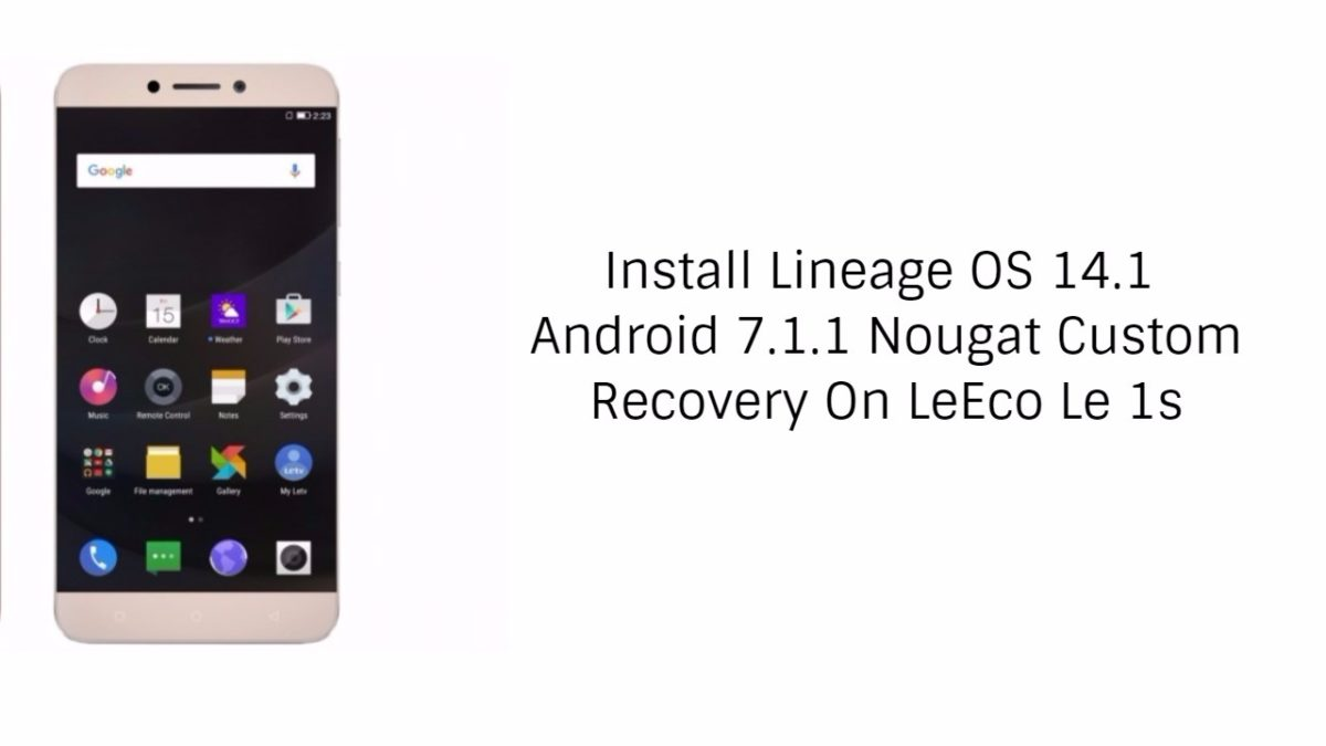Install Lineage OS 14 1 Android 7 1 1 Nougat Custom Recovery