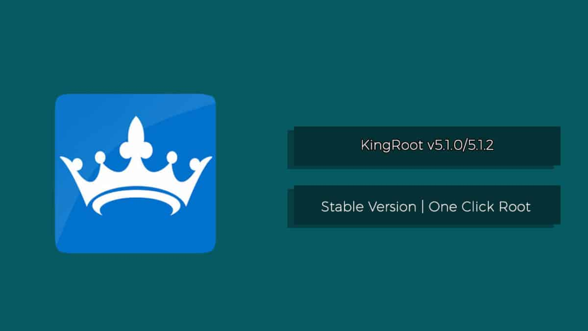 KingRoot v5.1.0 and v5.1.2 Download