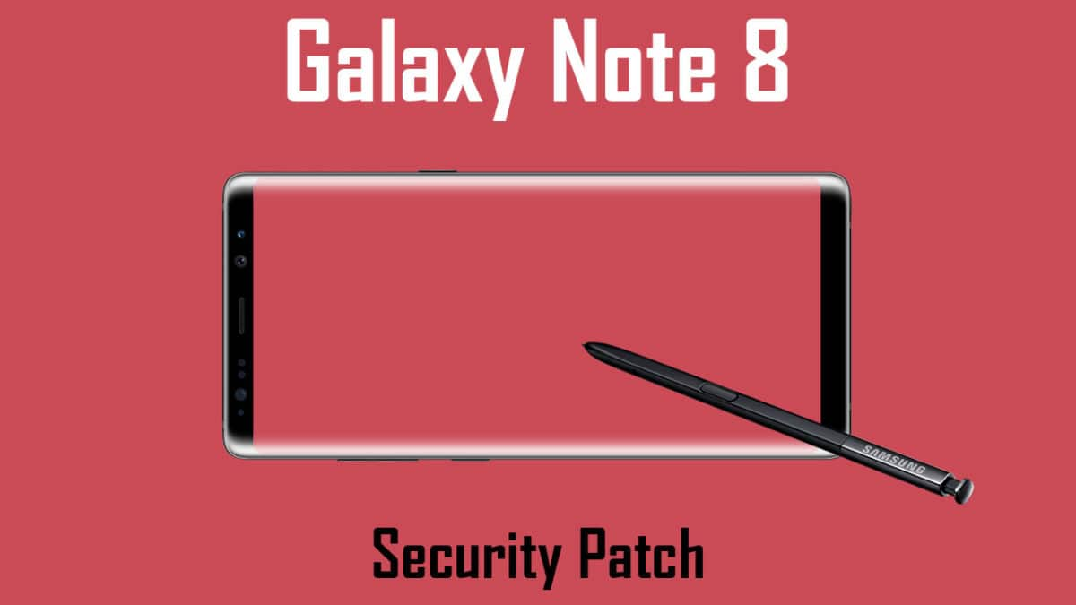Galaxy Note 8 latest October 2017 Security Patch Update