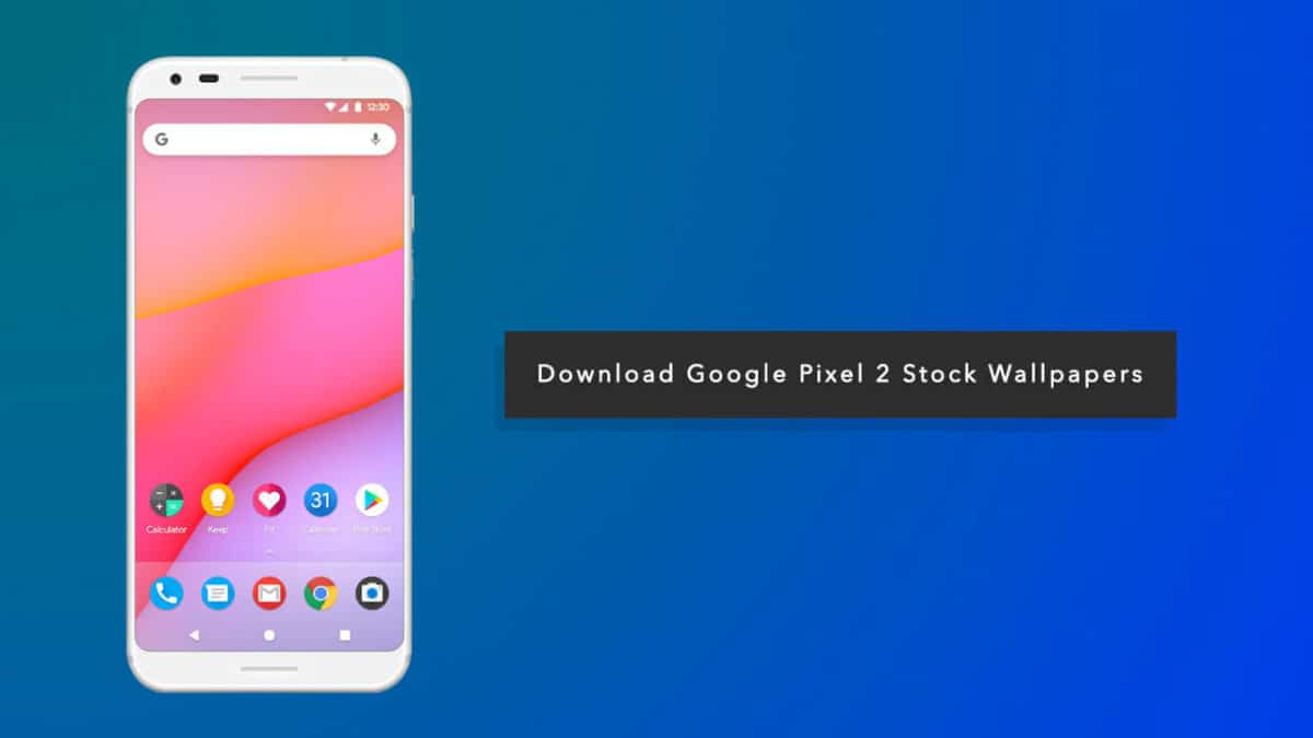 [Official] Download Google Pixel 2 Stock Wallpapers (QHD)