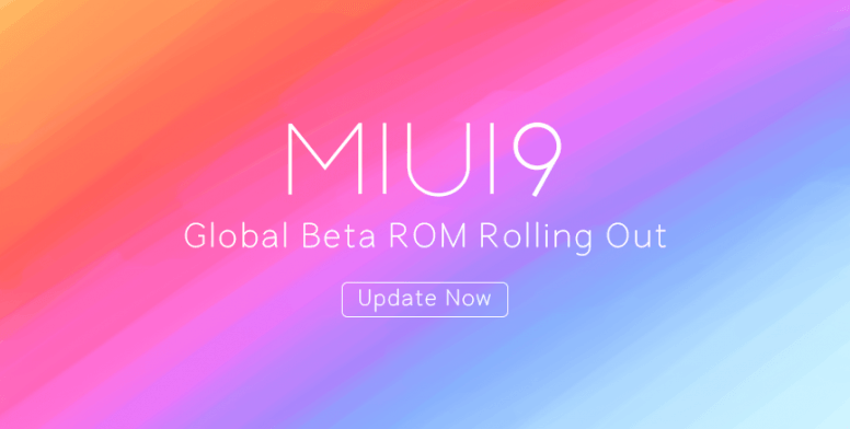 MIUI 9 Global Beta ROM 7.12.8 for Xiaomi Devices is now rolling out