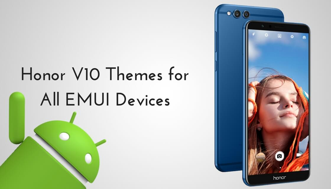 Download and Install Honor V10 Themes for all EMUI Devices
