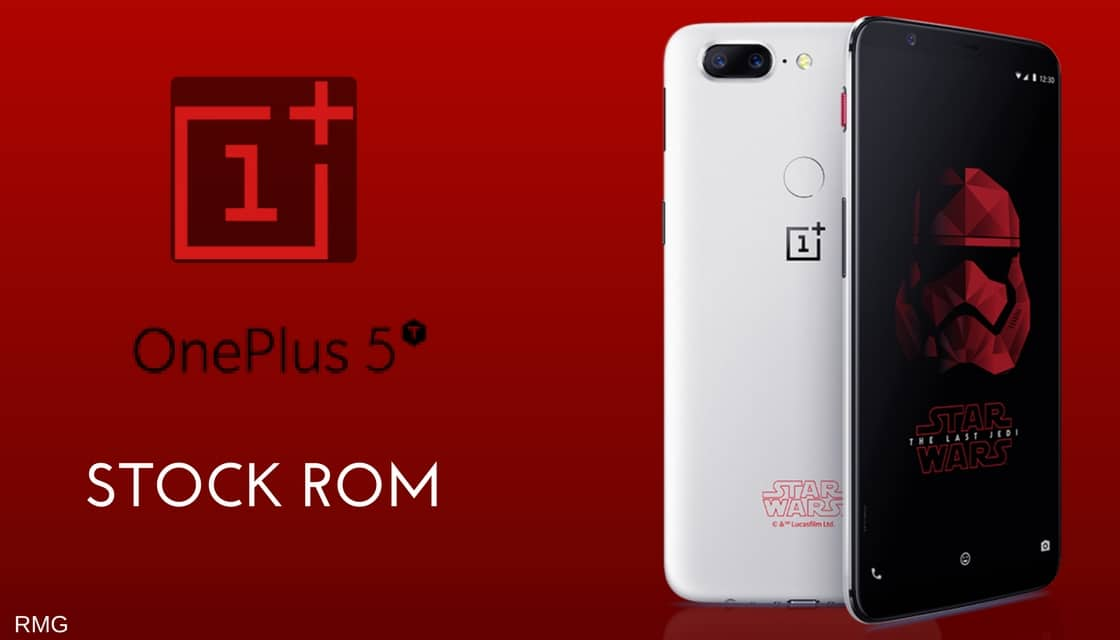 Install OnePlus 5T Stock ROM/Firmware (Back To Stock)